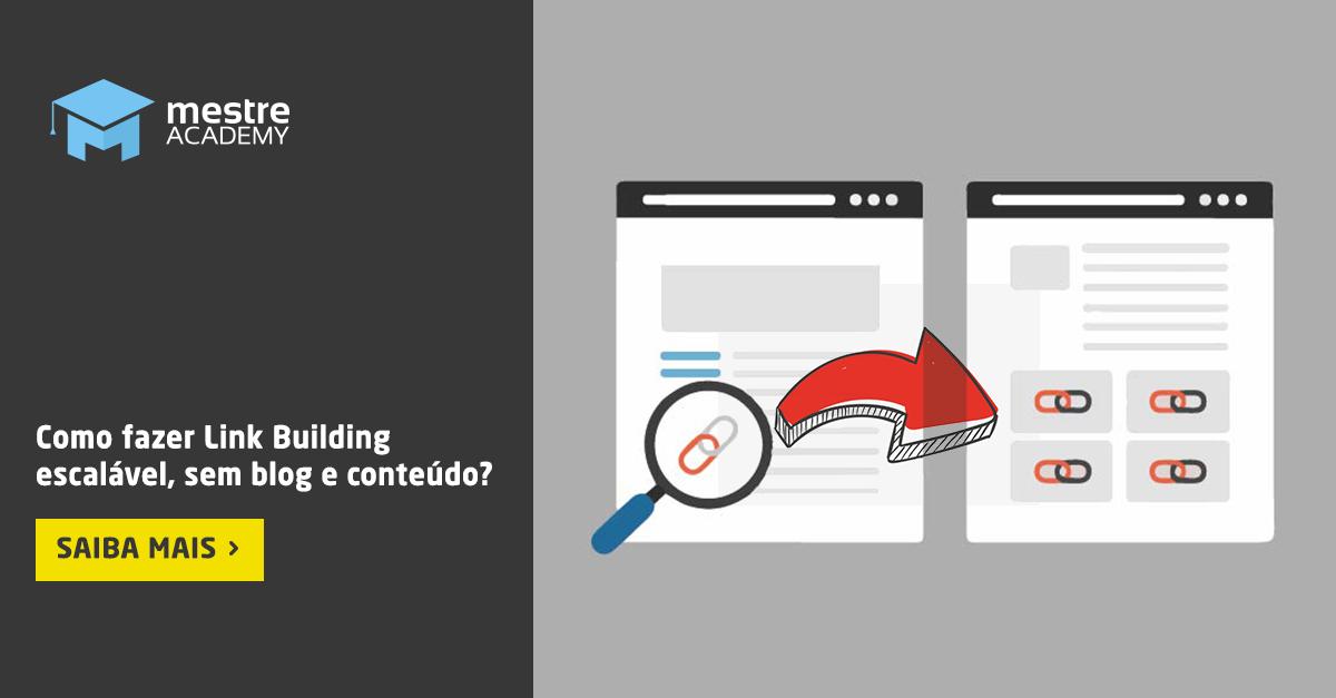 Link Building: Além de Blog e Conteúdo